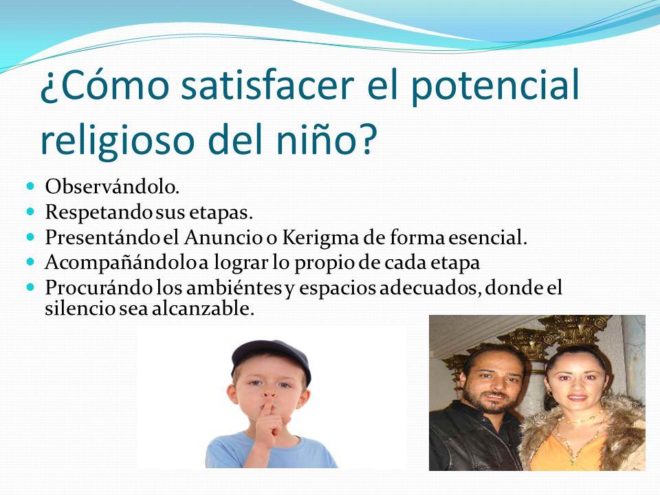 ¿Cómo satisfacer el potencial religioso del niño