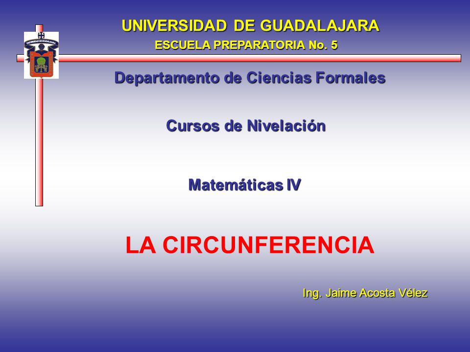 LA CIRCUNFERENCIA UNIVERSIDAD DE GUADALAJARA