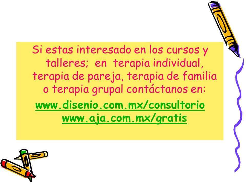 www.disenio.com.mx/consultorio www.aja.com.mx/gratis