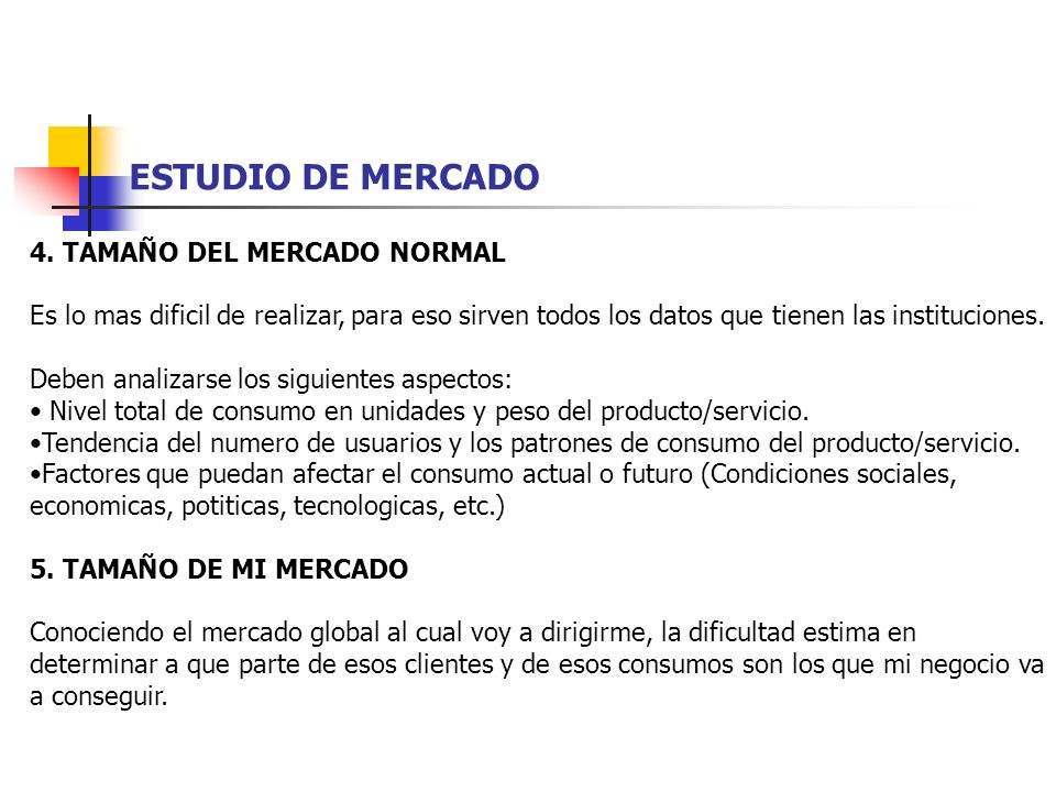 ESTUDIO DE MERCADO 4. TAMAÑO DEL MERCADO NORMAL