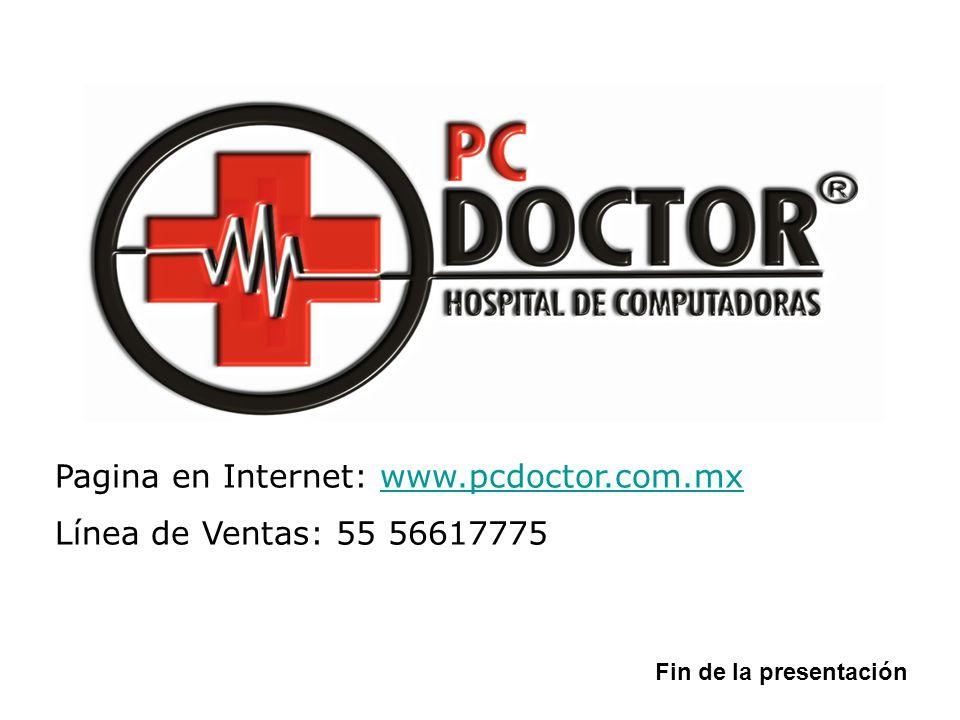Pagina en Internet: www.pcdoctor.com.mx Línea de Ventas: 55 56617775