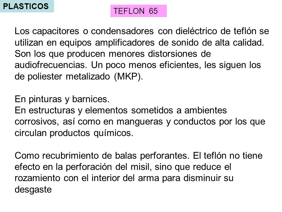 PLASTICOS TEFLON 65.
