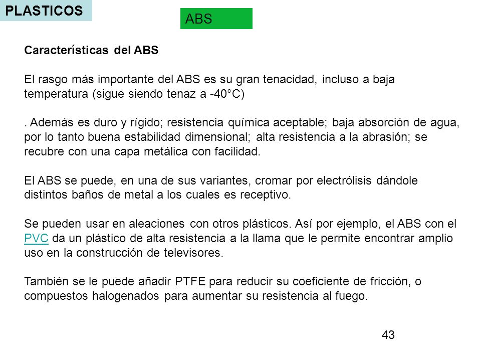PLASTICOS ABS Características del ABS