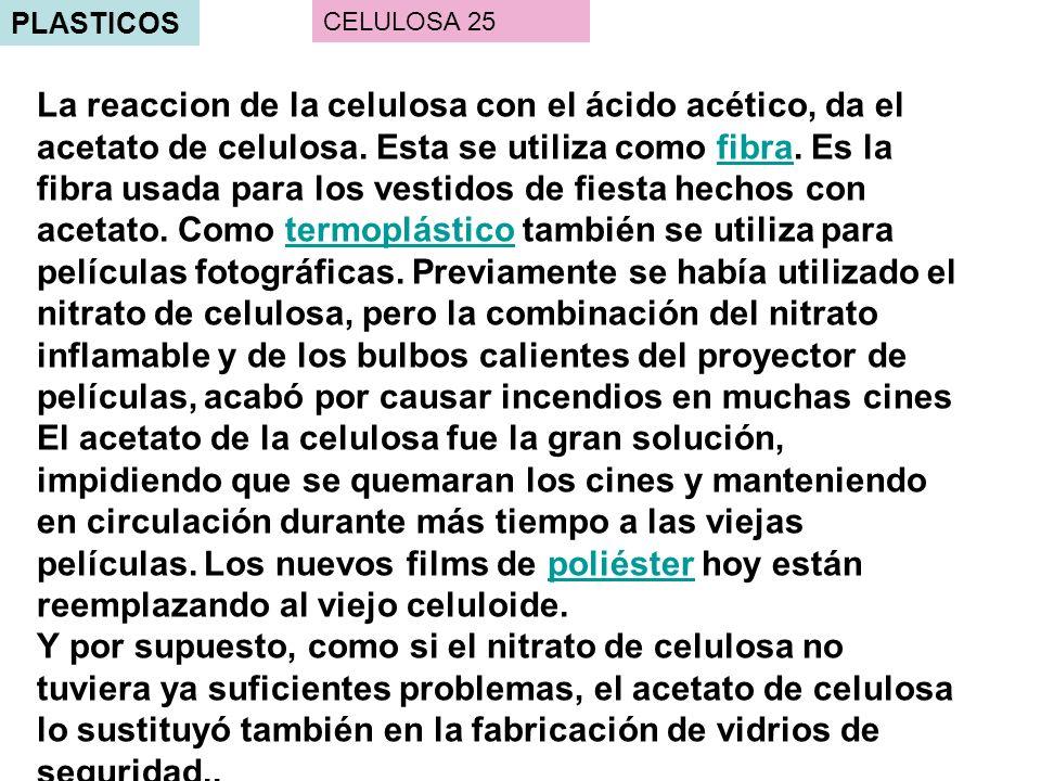 PLASTICOS CELULOSA 25.