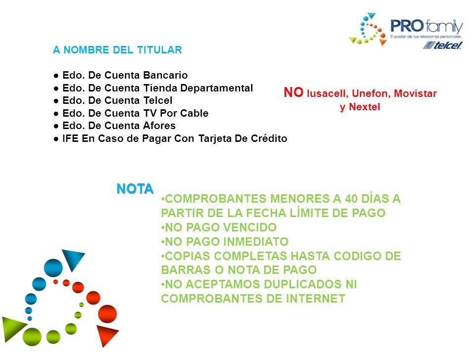 NO Iusacell, Unefon, Movistar y Nextel