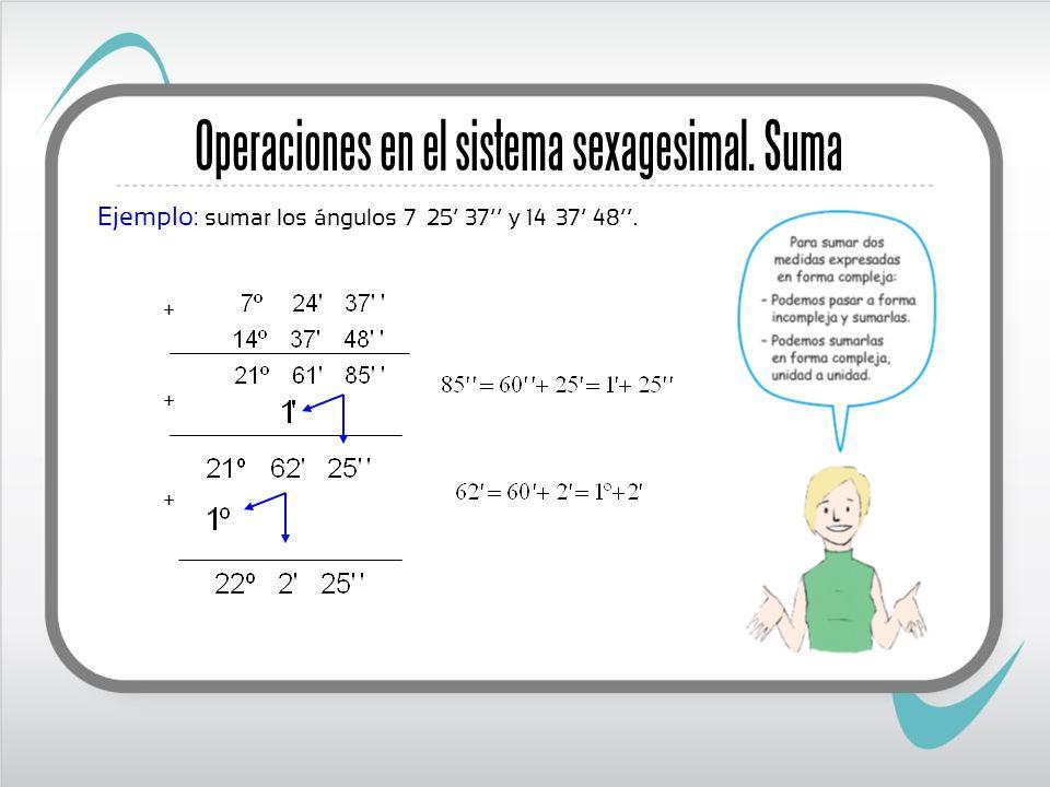 Operaciones en el sistema sexagesimal. Suma