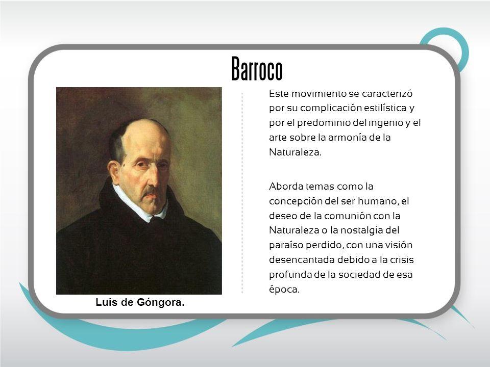 Barroco Luis de Góngora.
