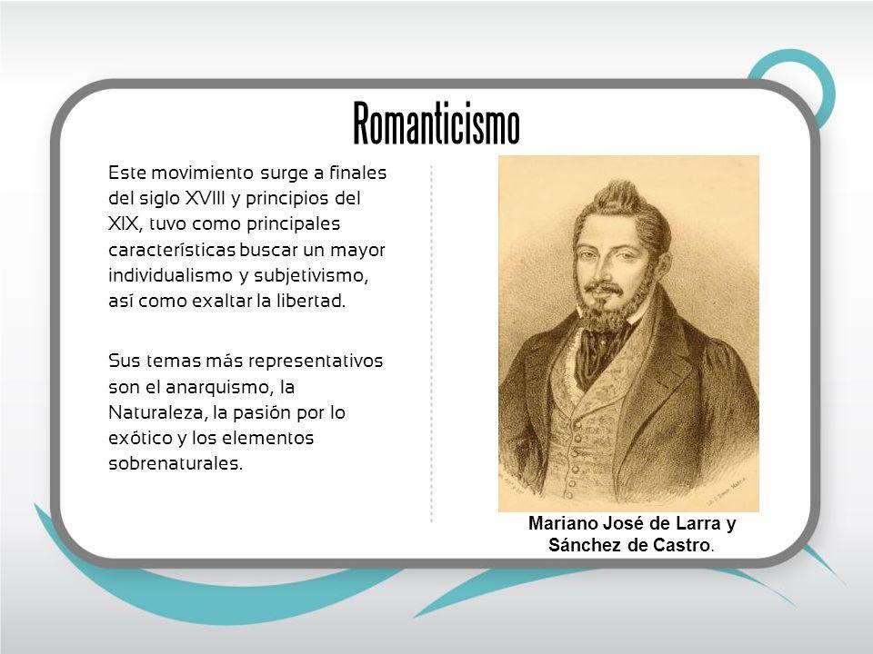 Mariano José de Larra y Sánchez de Castro.