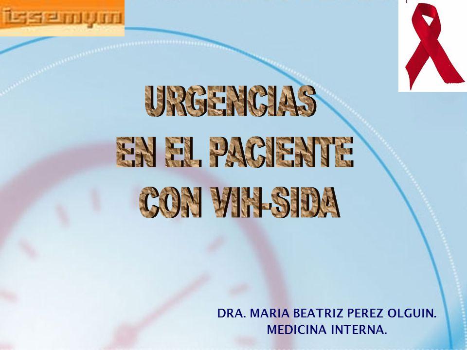 DRA. MARIA BEATRIZ PEREZ OLGUIN. MEDICINA INTERNA.