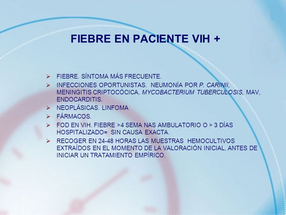 FIEBRE EN PACIENTE VIH +