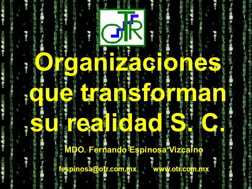 Organizaciones que transforman su realidad S. C.