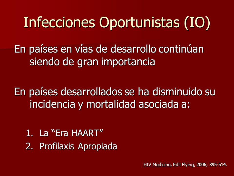 Infecciones Oportunistas (IO)