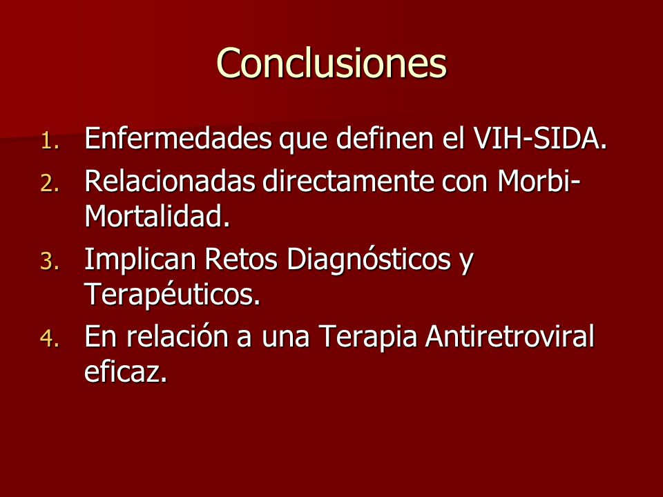 Conclusiones Enfermedades que definen el VIH-SIDA.