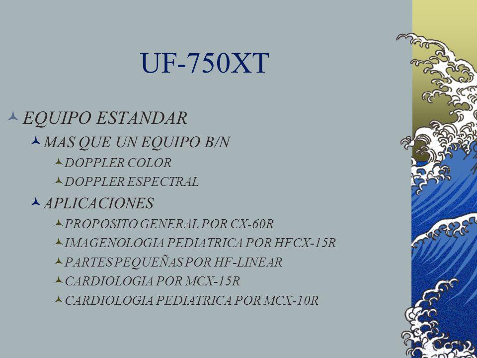 UF-750XT EQUIPO ESTANDAR MAS QUE UN EQUIPO B/N APLICACIONES