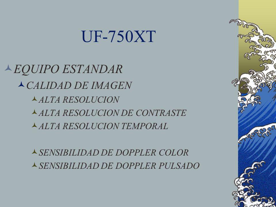 UF-750XT EQUIPO ESTANDAR CALIDAD DE IMAGEN ALTA RESOLUCION
