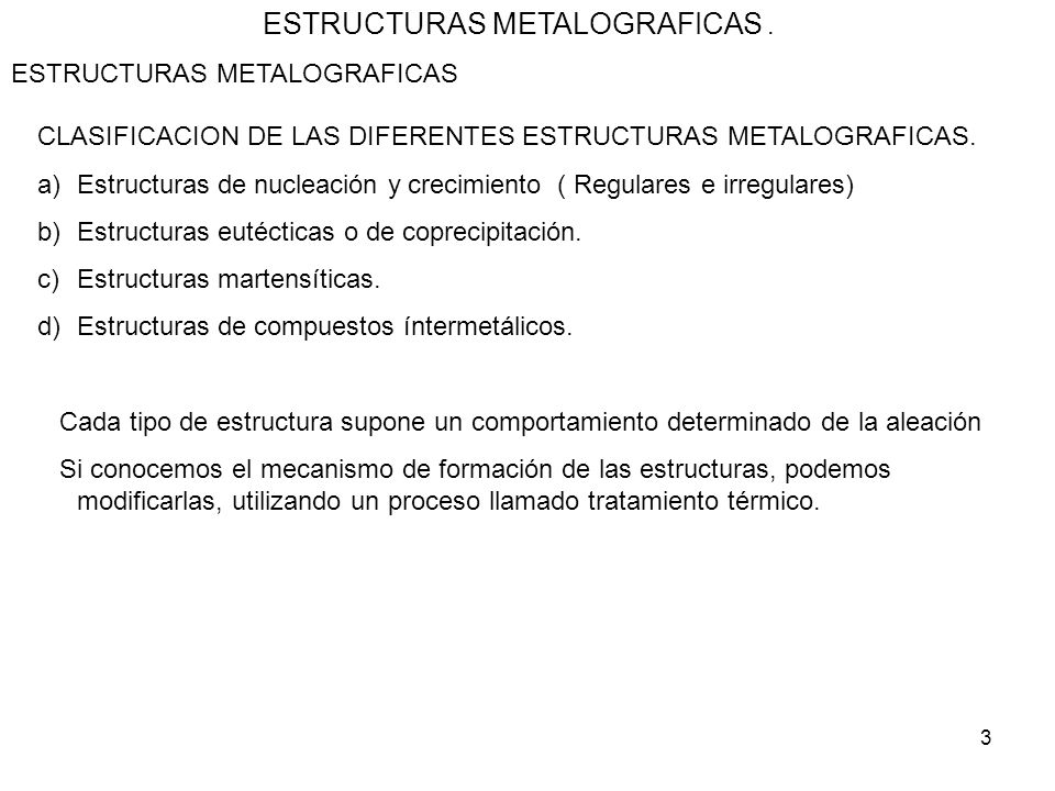 ESTRUCTURAS METALOGRAFICAS .