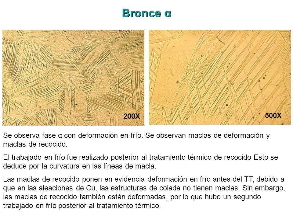 Bronce α 200X. 500X. Se observa fase α con deformación en frío. Se observan maclas de deformación y maclas de recocido.