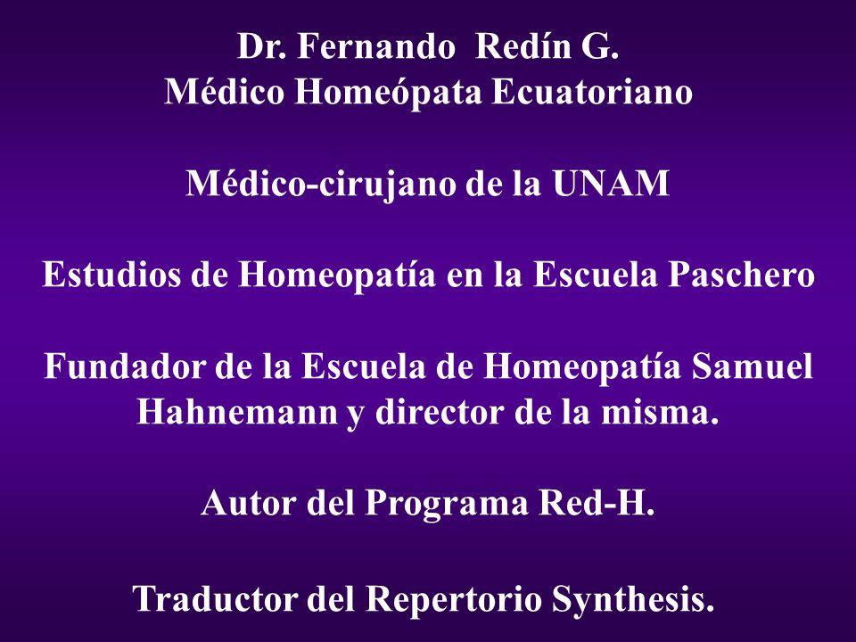 Médico Homeópata Ecuatoriano Médico-cirujano de la UNAM