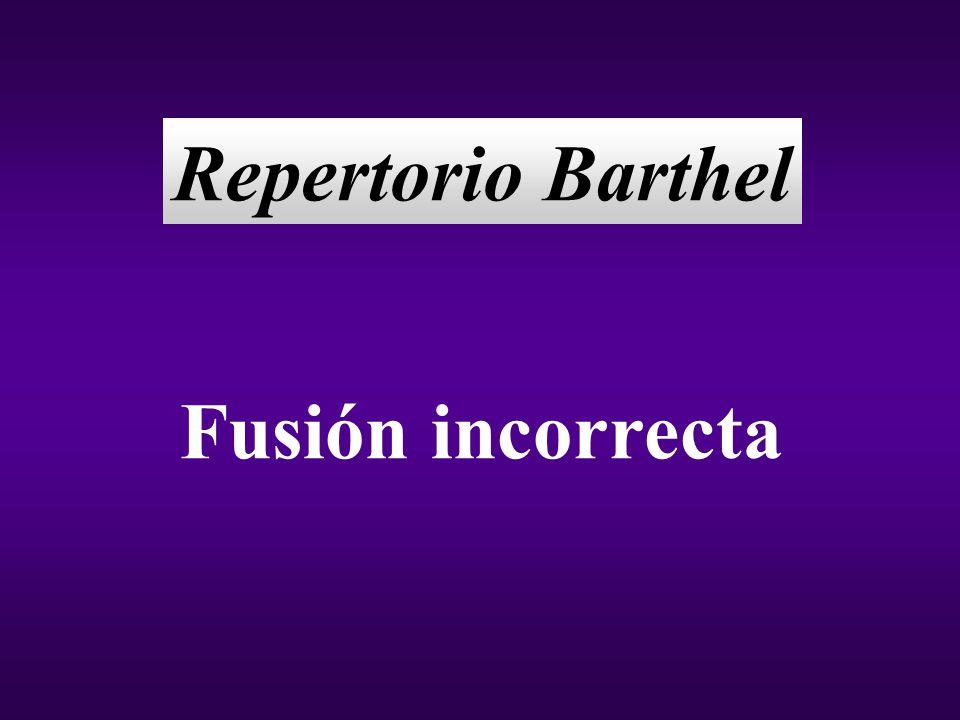Repertorio Barthel Fusión incorrecta