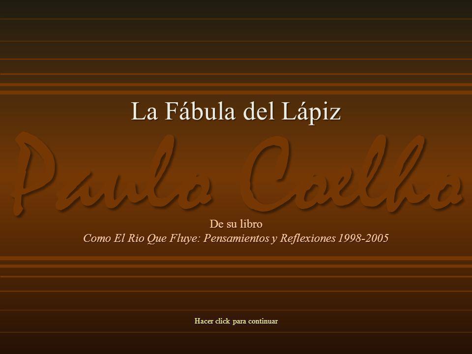 Paulo Coelho La Fábula del Lápiz De su libro