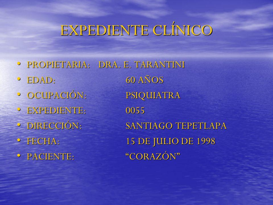 EXPEDIENTE CLÍNICO PROPIETARIA: DRA. E. TARANTINI EDAD: 60 AÑOS