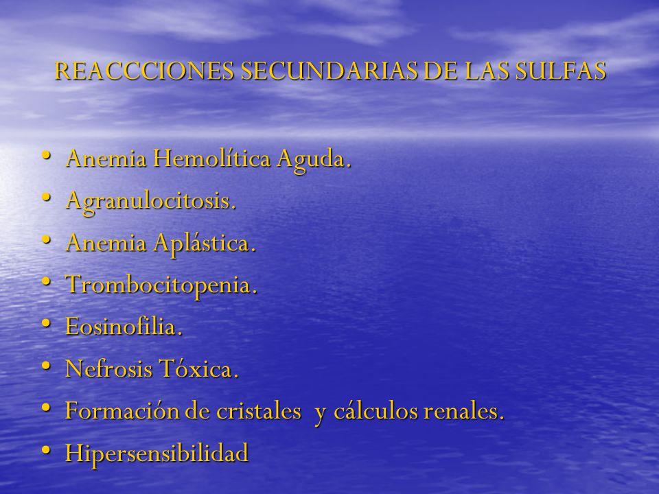 REACCCIONES SECUNDARIAS DE LAS SULFAS