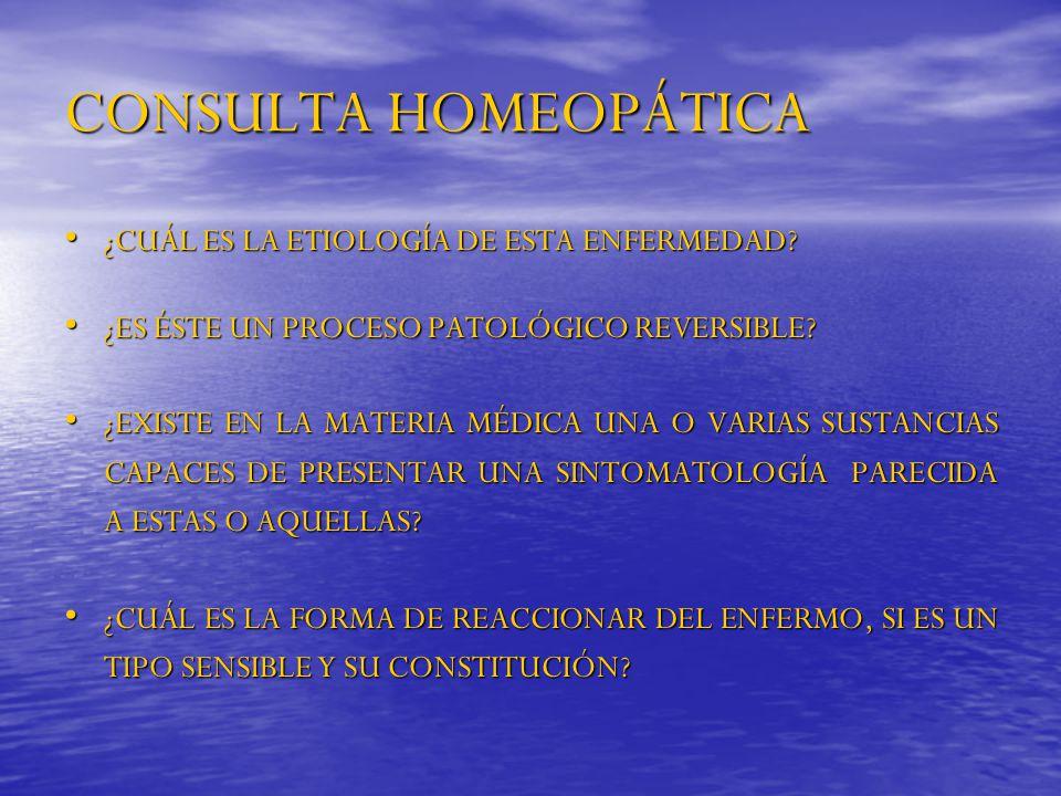 CONSULTA HOMEOPÁTICA ¿CUÁL ES LA ETIOLOGÍA DE ESTA ENFERMEDAD