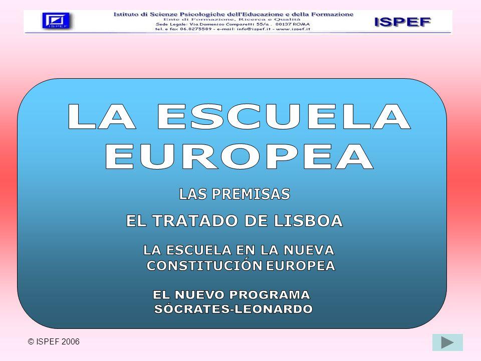LA ESCUELA EUROPEA EL NUEVO PROGRAMA SÓCRATES-LEONARDO LAS PREMISAS