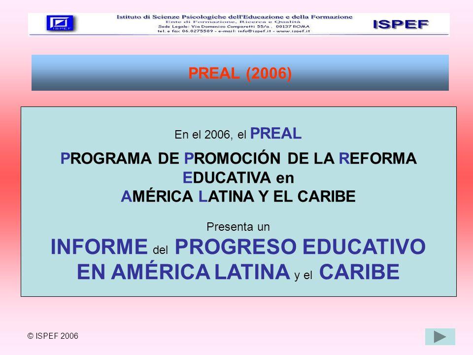INFORME del PROGRESO EDUCATIVO EN AMÉRICA LATINA y el CARIBE