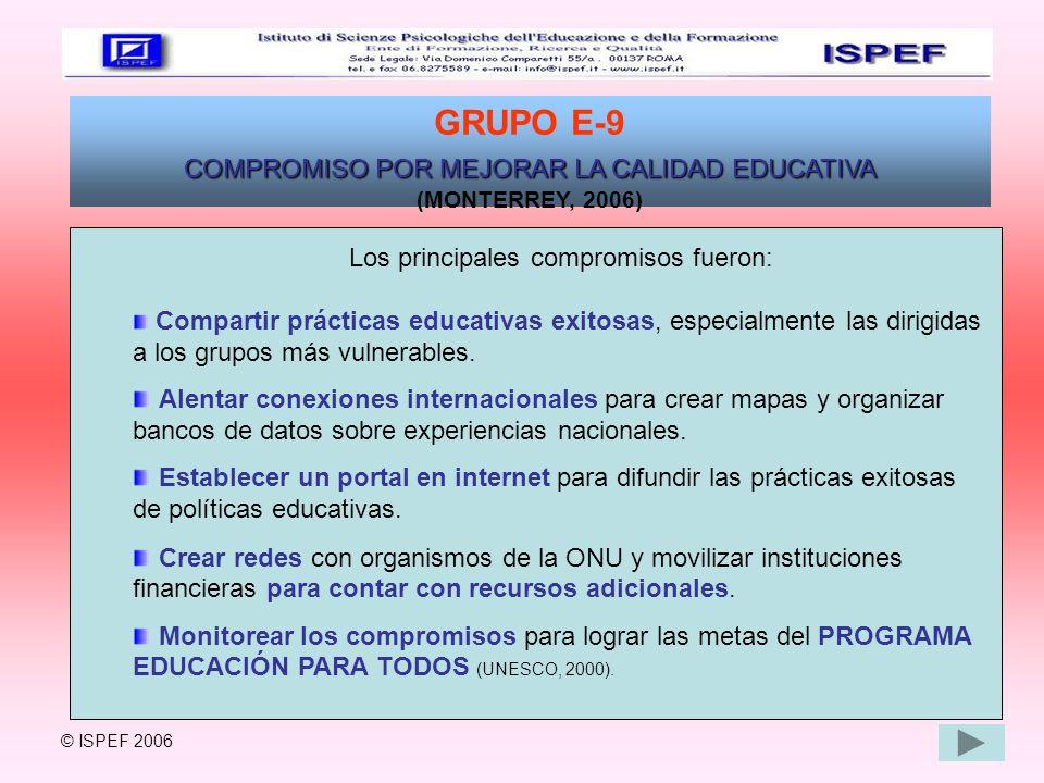 GRUPO E-9 COMPROMISO POR MEJORAR LA CALIDAD EDUCATIVA