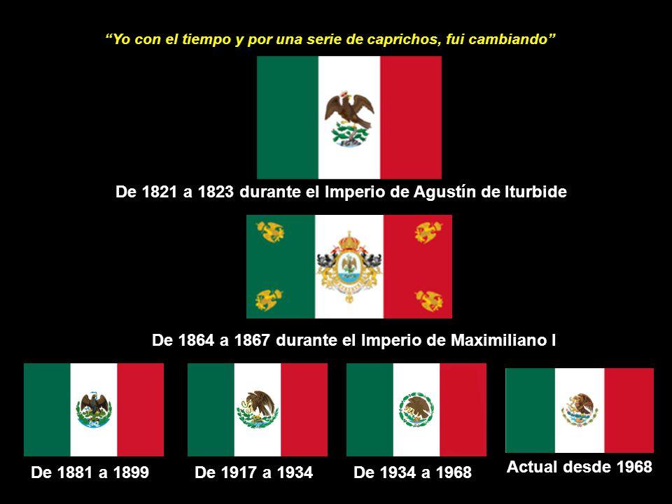 De 1821 a 1823 durante el Imperio de Agustín de Iturbide