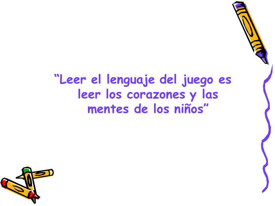 Leer el lenguaje del juego es leer los corazones y las mentes de los niños