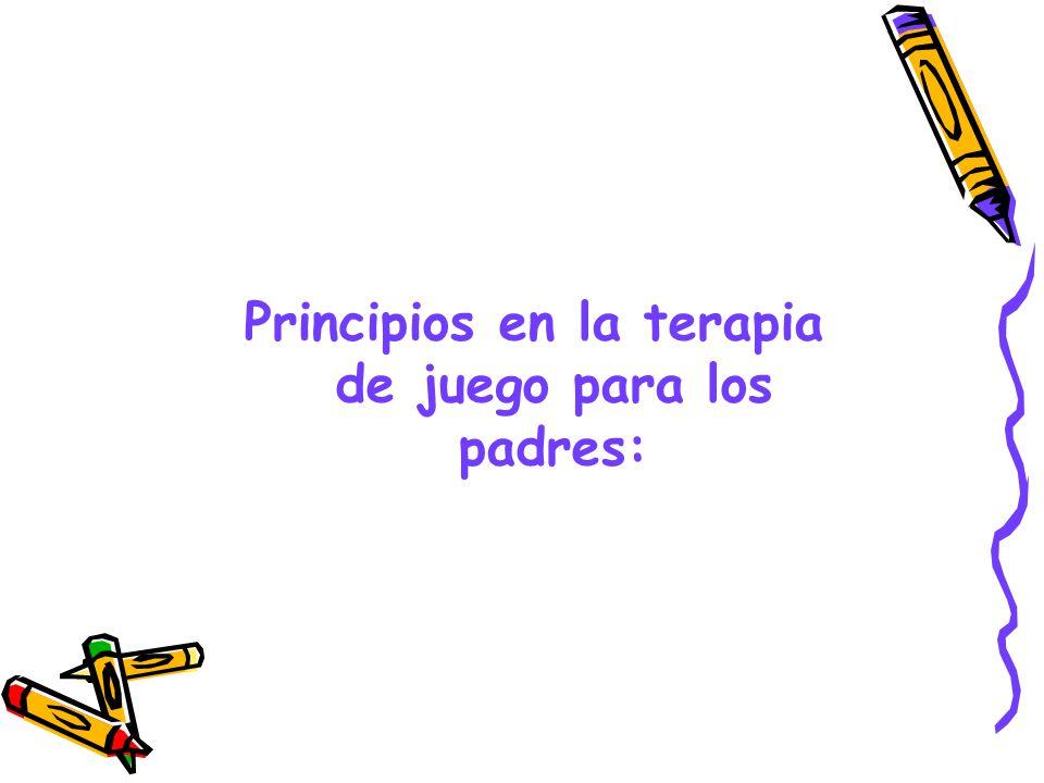 Principios en la terapia de juego para los padres: