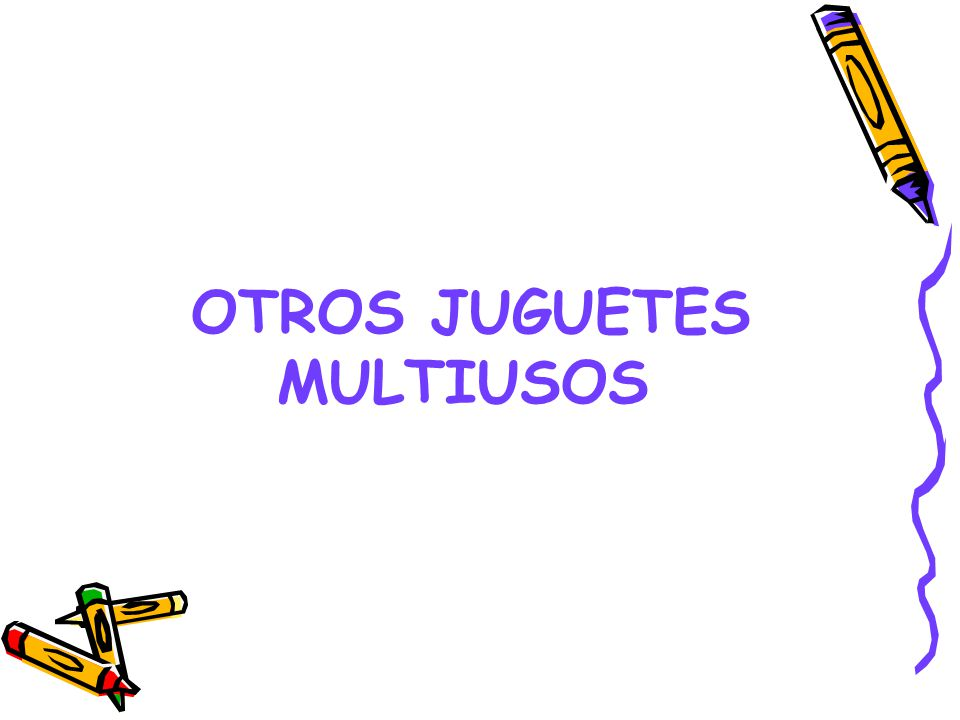 OTROS JUGUETES MULTIUSOS