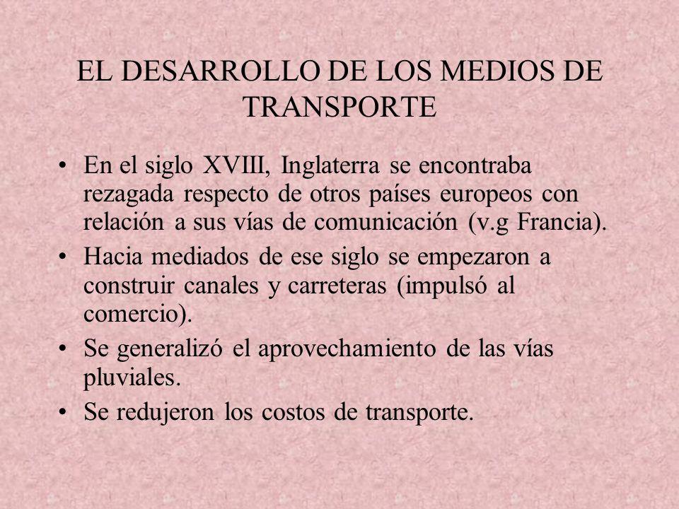 EL DESARROLLO DE LOS MEDIOS DE TRANSPORTE