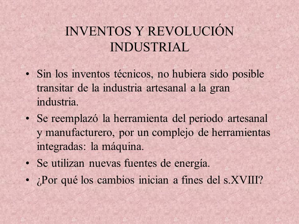 INVENTOS Y REVOLUCIÓN INDUSTRIAL
