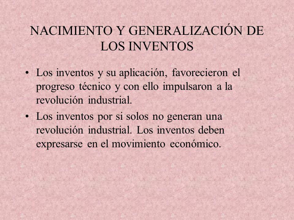 NACIMIENTO Y GENERALIZACIÓN DE LOS INVENTOS
