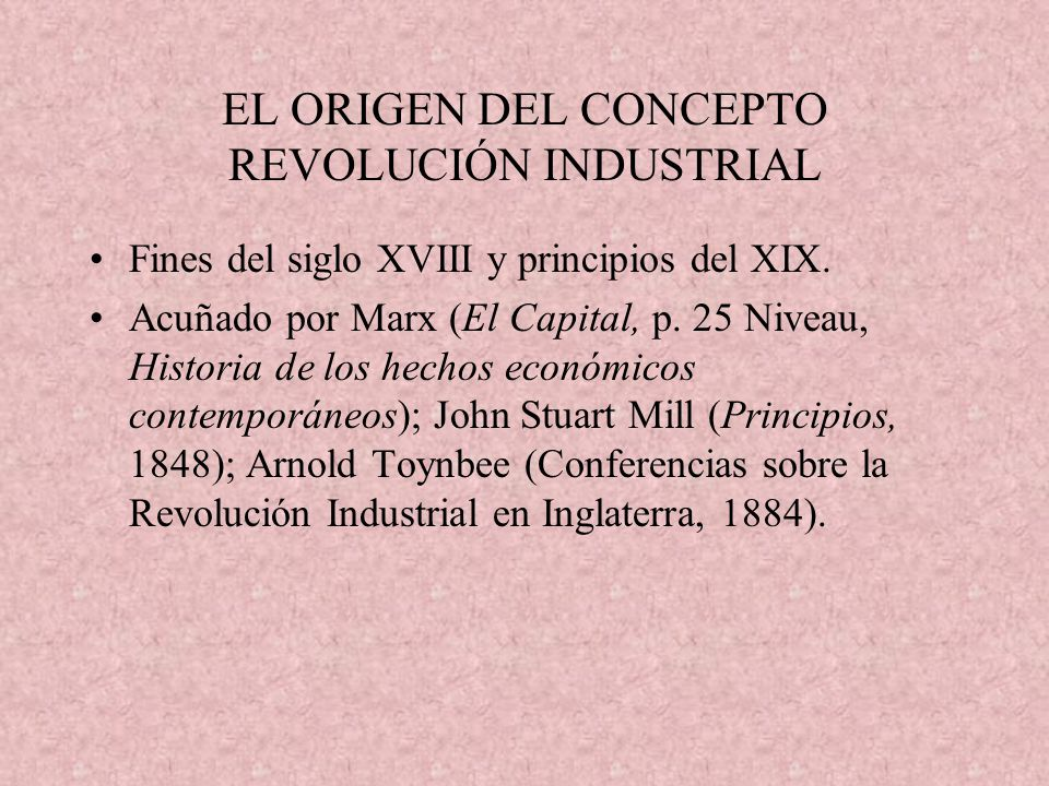 EL ORIGEN DEL CONCEPTO REVOLUCIÓN INDUSTRIAL