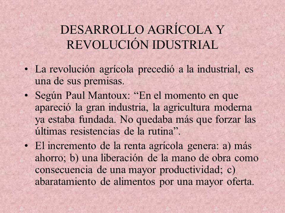 DESARROLLO AGRÍCOLA Y REVOLUCIÓN IDUSTRIAL