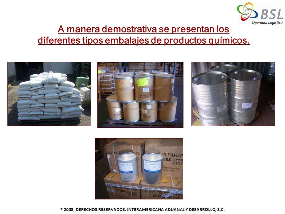 ® 2008, DERECHOS RESERVADOS. INTERAMERICANA ADUANAL Y DESARROLLO, S.C.