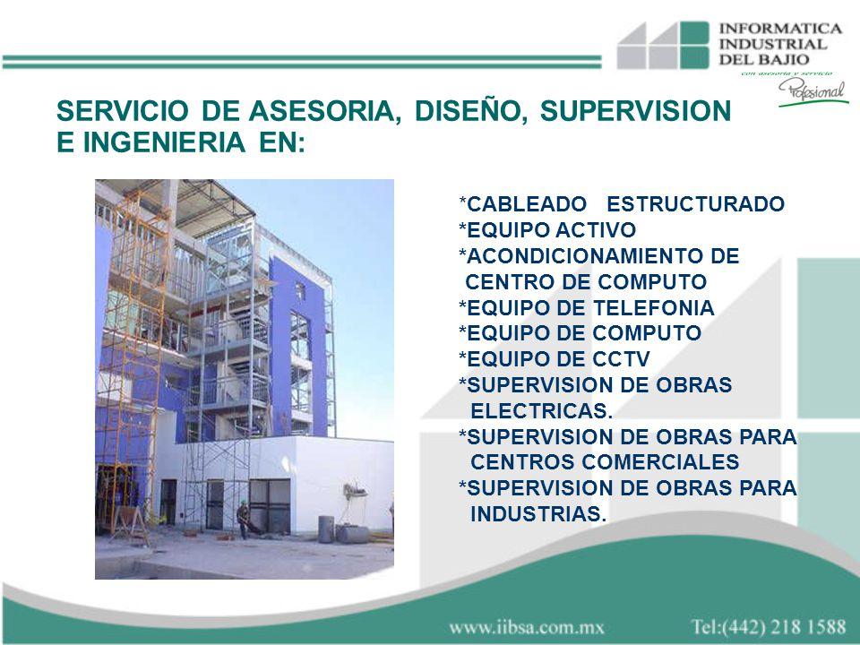 SERVICIO DE ASESORIA, DISEÑO, SUPERVISION E INGENIERIA EN: