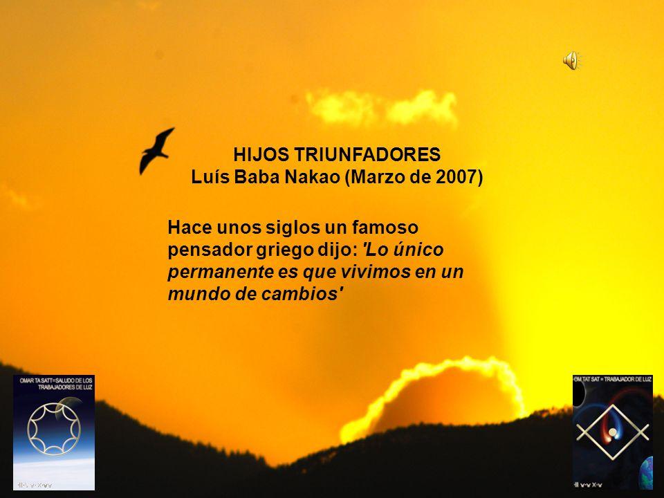 HIJOS TRIUNFADORES Luís Baba Nakao (Marzo de 2007)