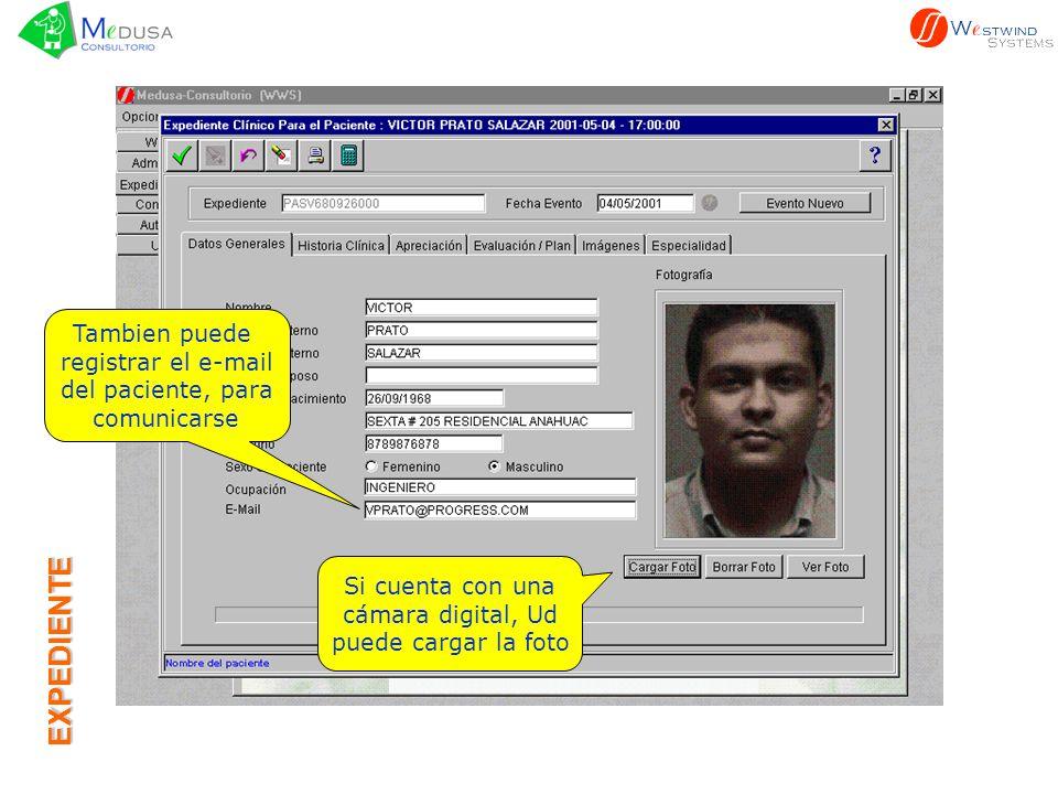 EXPEDIENTE Tambien puede registrar el e-mail del paciente, para