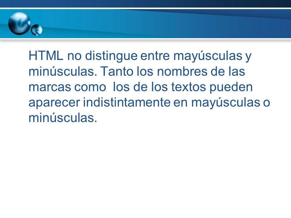 HTML no distingue entre mayúsculas y minúsculas