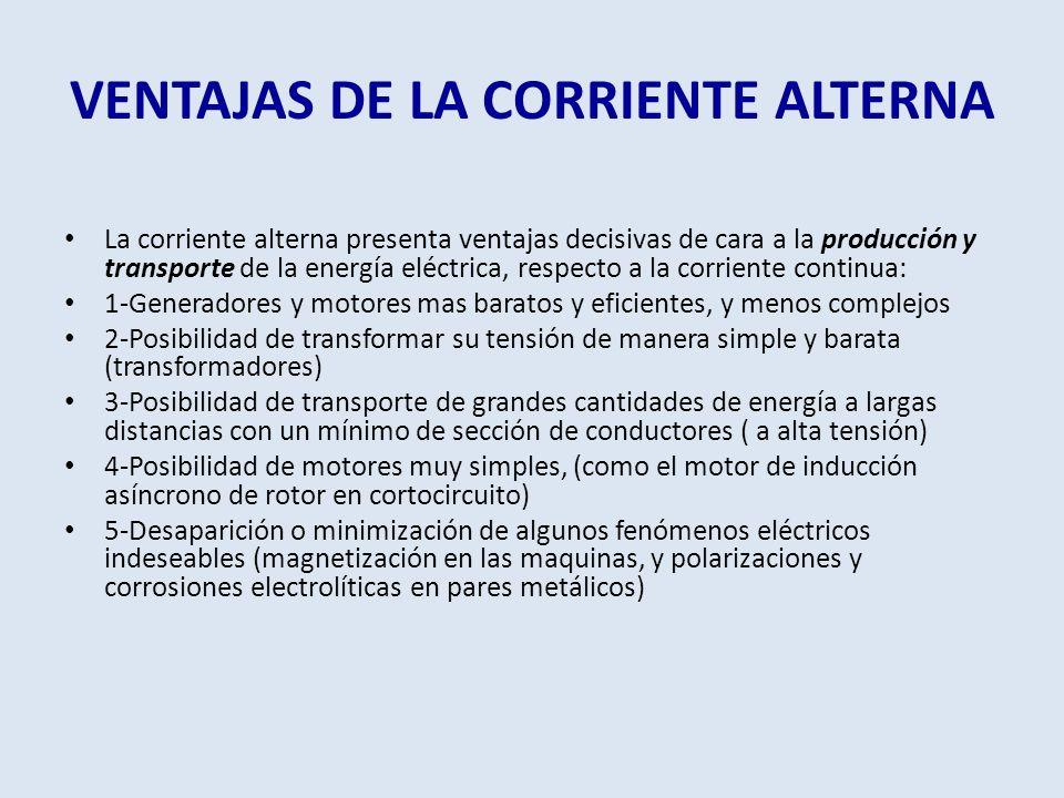 VENTAJAS DE LA CORRIENTE ALTERNA
