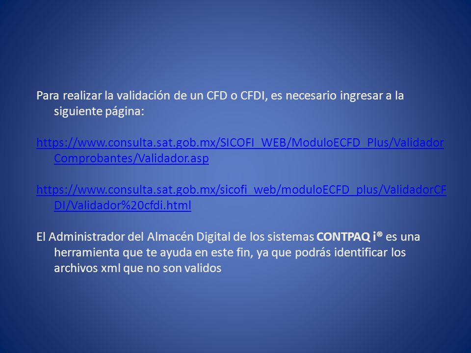 Para realizar la validación de un CFD o CFDI, es necesario ingresar a la siguiente página:
