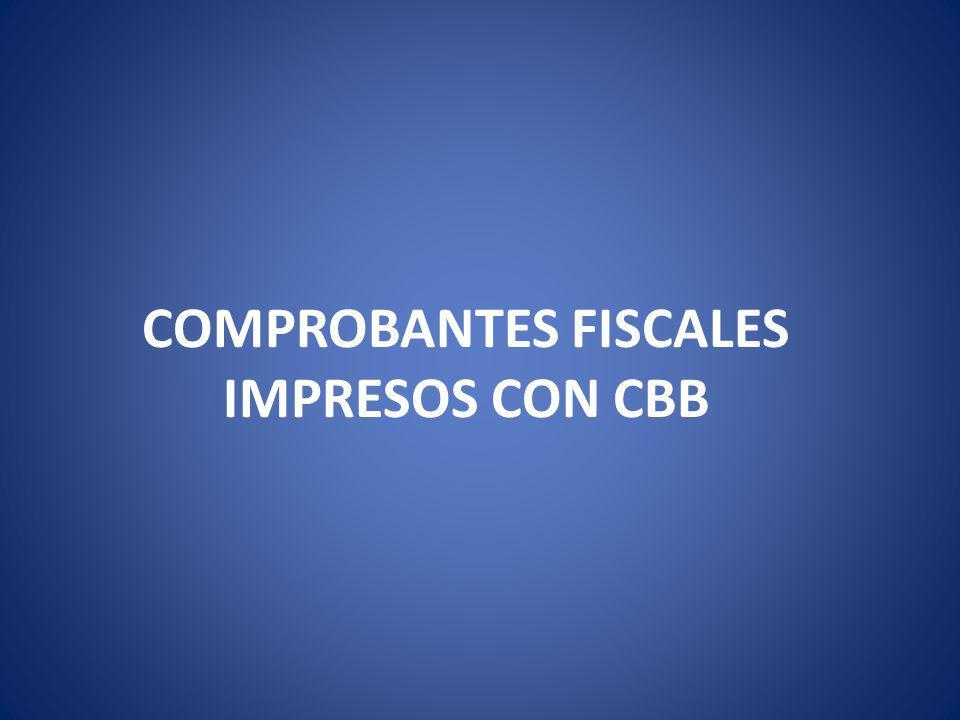 COMPROBANTES FISCALES IMPRESOS CON CBB