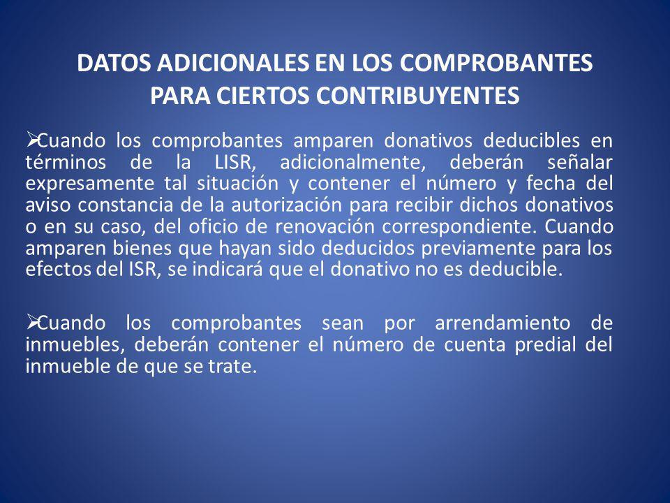 DATOS ADICIONALES EN LOS COMPROBANTES PARA CIERTOS CONTRIBUYENTES