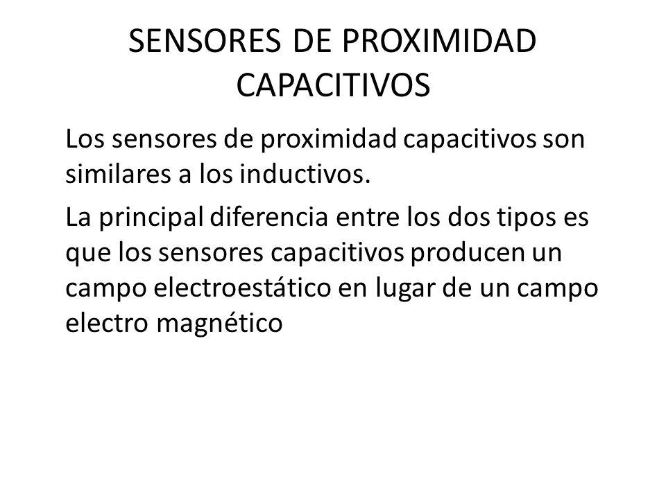 SENSORES DE PROXIMIDAD CAPACITIVOS