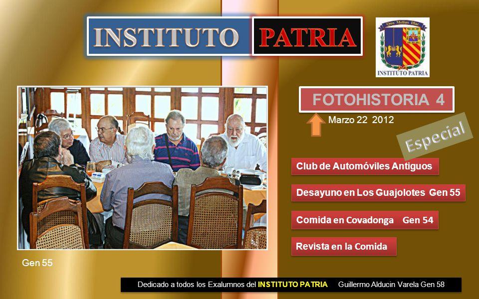 INSTITUTO PATRIA Especial FOTOHISTORIA 4 Marzo 22 2012